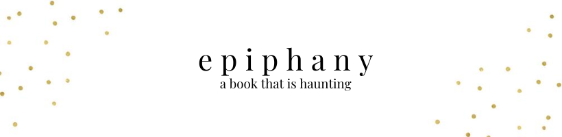 epiphany - a book that is haunting